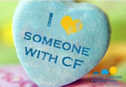 Cystic Fibrosis Foundation - I Love Someone with CF